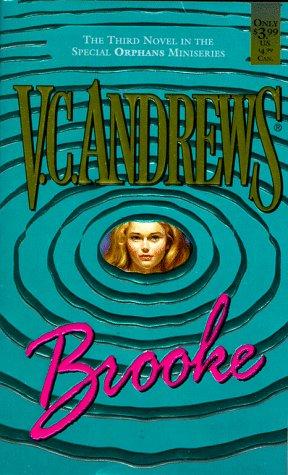 Brooke (Orphans Miniseries, Book 3): Andrews, V.C.