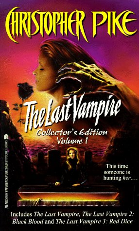9780671020606: The Last Vampire: Collector's Edition, Vol. 1 (The Last Vampire 1/ The Last Vampire 2: Black Blood/ The Last Vampire 3: Red Dice)
