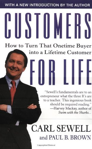 9780671021016: CUSTOMERS FOR LIFE: HOW TO TURN THAT ONE TIME BUYER INTO A LIFELONG CUSTOMER