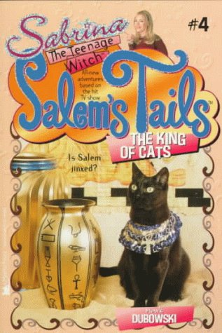 The King of Cats (Sabrina, the Teenage Witch: Salem's Tails (Numbered Paperback)) (0671021052) by Cathy West; Jim Durk