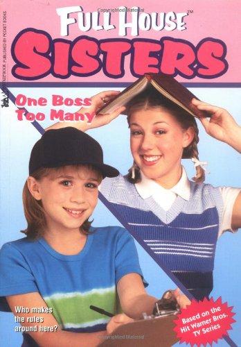 One Boss Too Many (Full House Sisters): Speregen, Devra Newberger