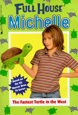 9780671021559: The Fastest Turtle In The West (Full House Michelle)