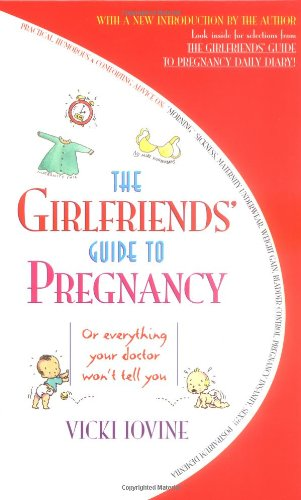 9780671021764: The Girlfriends' Guide to Pregnancy