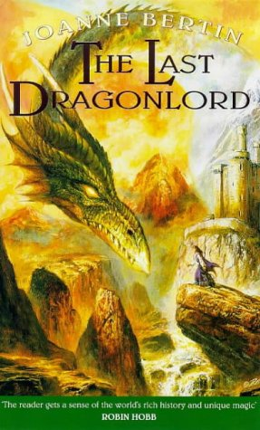 The Last Dragonlord (9780671021924) by Joanne Bertin