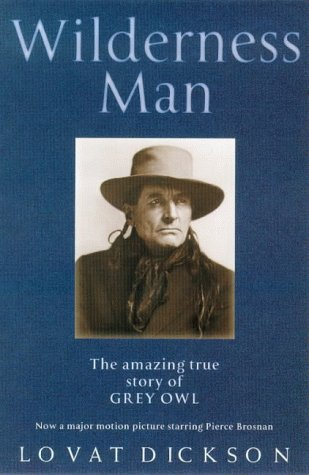 9780671022747: Wilderness Man: The Amazing True Story of Grey Owl