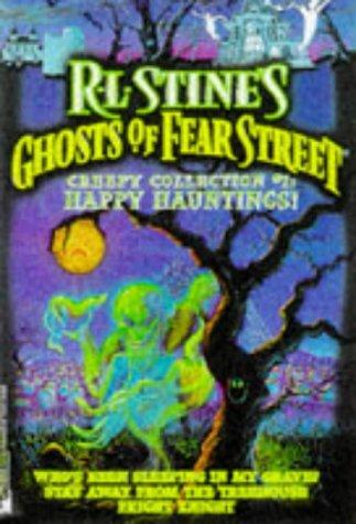 Happy Hauntings R L Stine's Ghost of: Stine, R.L.