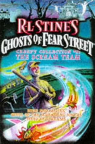 9780671022945: The SCREAM TEAM R L STINES GHOSTS OF FEAR STREET CREEPY COLLECTION 3