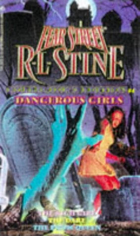 "9780671023003: Dangerous Girls: ""Rich Girl"", ""The Dare"", ""Prom Queen"" (Fear Street Creepy Collections)"