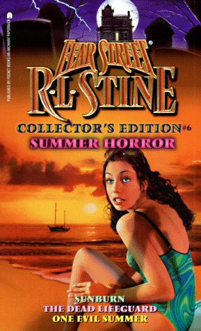 Summer Horror: Sunburn/The Dead Lifeguard/One Evil Summer: R. L. Stine