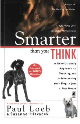 9780671023287: Smarter Than You Think: A Revolutionary Approach to Teaching and Understanding Your Dog in Just a Few Hours