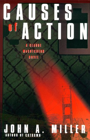 Causes of Action: Miller, John A.