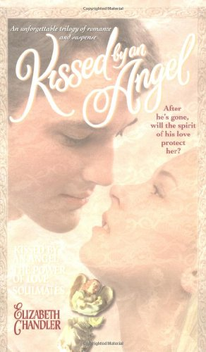 9780671023461: Kissed by an Angel Collector's Edition: Kissed by an Angel the Power of Love Soulmates