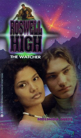 9780671023775: The Watcher (Roswell High No. 4)