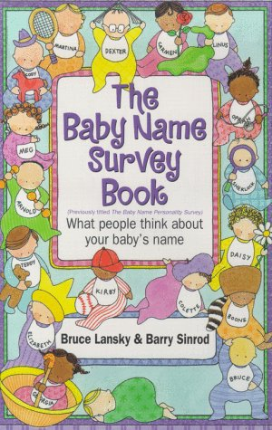9780671023850: The Baby Name Survey Book: What People Think of Your Baby's Name