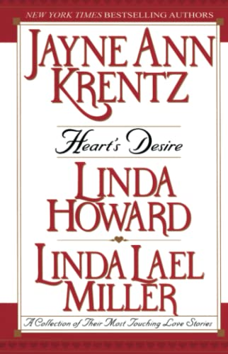 Heart's Desire : A Collection of Their: Krentz, Jayne Ann;