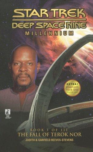 The Fall of Terok Nor (Star Trek Deep Space Nine, Millennium Book 1 of 3) (0671024019) by Judith Reeves-Stevens; Garfield Reeves-Stevens