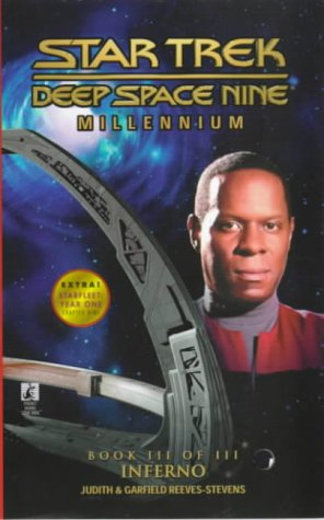 Inferno (Star Trek Deep Space Nine, Millennium Book 3 of 3) (0671024035) by Reeves-Stevens, Judith; Reeves-Stevens, Garfield