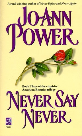 9780671024222: Never Say Never (The American Beauties Series, 3)