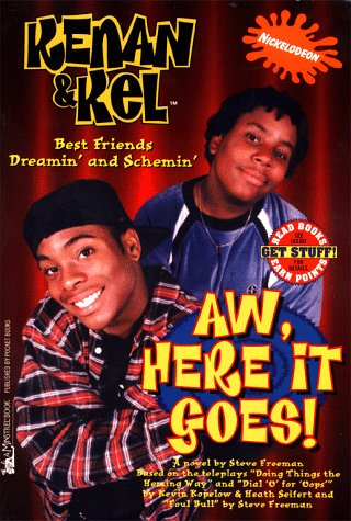 Aw, Here It Goes (Kenan and Kel Ser., 01)