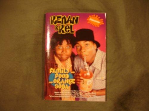 9780671024291: Family and Food and Orange Soda (Nickelodeon, Kenan and Kel , No 2)