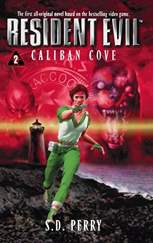 9780671024406: Caliban Cove (Resident Evil)