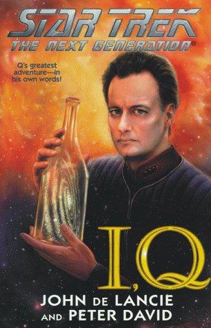 9780671024437: I, Q (Star Trek The Next Generation)