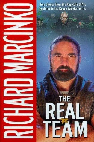 The Real Team: Rogue Warrior: Marcinko, Richard