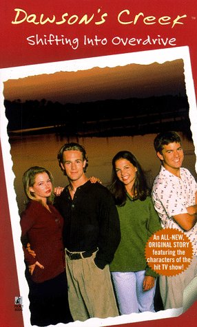 9780671024765: Shifting into Overdrive: Dawson's Creek #3