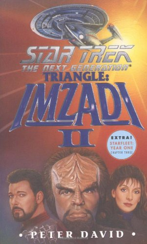 STAR TREK, THE NEXT GENERATION. TRIANGLE: IMZADI: David, Peter.