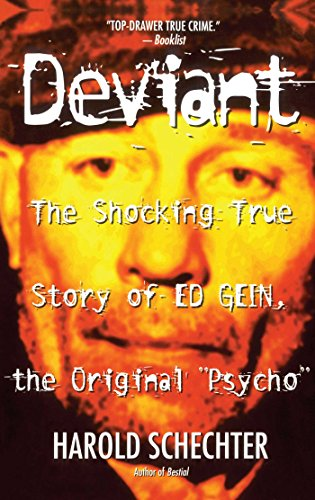 9780671025465: Deviant: The Shocking True Story of Ed Gein, the Original Psycho