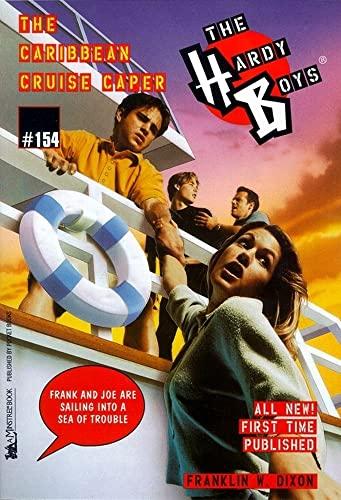 9780671025496: The Caribbean Cruise Caper (The Hardy Boys #154)