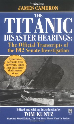 9780671025533: The Titanic Disaster Hearings: the Official Transcripts of the 1912 US Senate Investigation