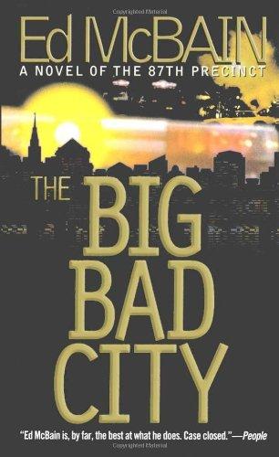 The Big Bad City (87th Precinct Mysteries): McBain, Ed