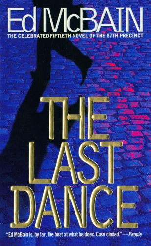 9780671025700: The Last Dance (87th Precinct, Book 50) (87th Precinct Mysteries)
