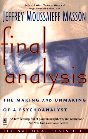 9780671025724: Final Analysis: The Making and Unmaking of a Psychoanalyst