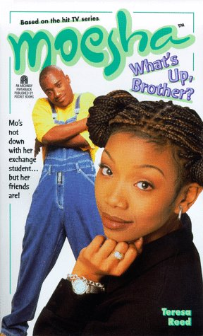 9780671025922: What's Up Brother? Moesha #5