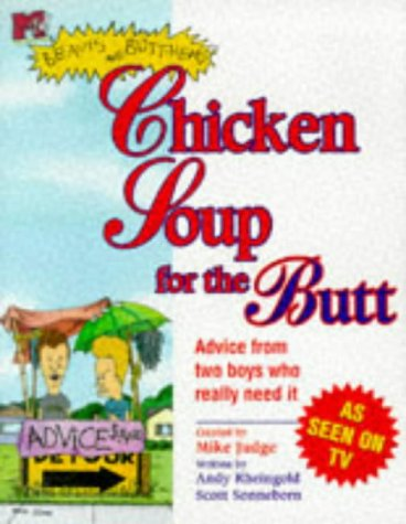 9780671025984: Mtv's Beavis and Butt-Head: Chicken Soup for the Butt