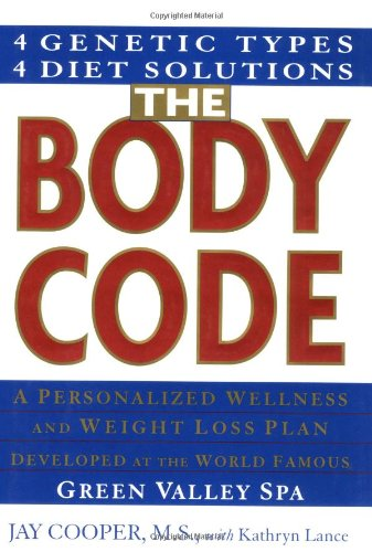 9780671026196: The Body Code: A Personalized Wellness and Weight Loss Plan Developed at the Green Valley Spa