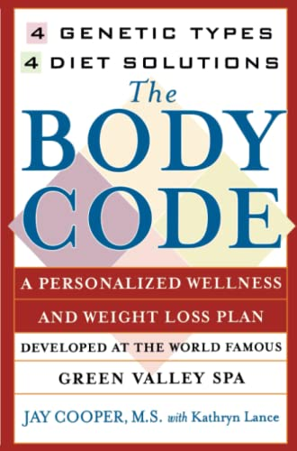 9780671026202: The Body Code: A Personal Wellness and Weight Loss Plan at the World Famous Green Valley Spa: 4 Genetic Types, 4 Diet Solutions (New York)