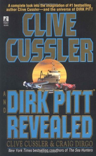 9780671026226: Clive Cussler and Dirk Pitt Revealed