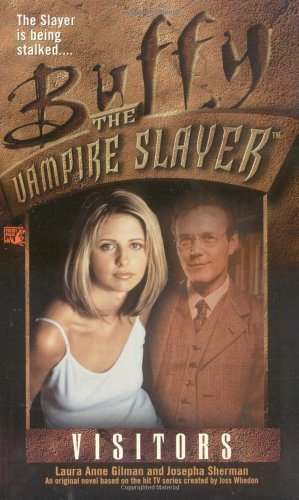 9780671026288: Visitors (Buffy the Vampire Slayer)