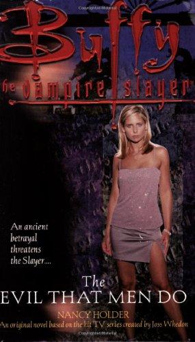 9780671026356: The Evil That Men Do (Buffy the Vampire Slayer)