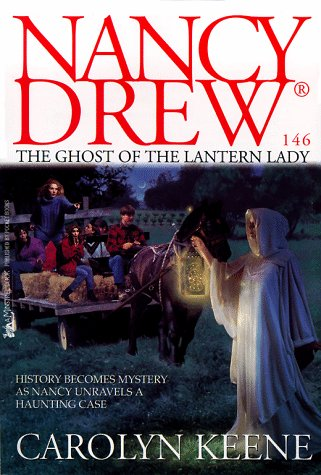 The Ghost of the Lantern Lady (Nancy Drew #146)