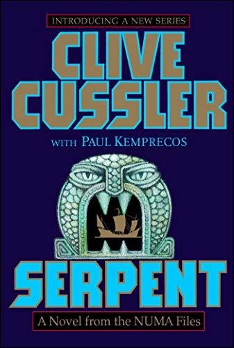 9780671026707: Serpent: A Novel from the NUMA Files (NUMA Files Series Book One)