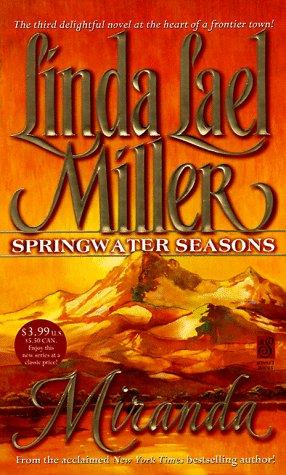 Miranda (Springwater Seasons): Miller, Linda Lael