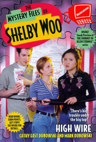 High Wire (Mystery Files of Shelby Woo #10) (0671026941) by West, Cathy; Durk, Jim