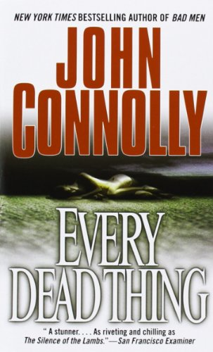 9780671027315: Every Dead Thing: A Charlie Parker Thriller