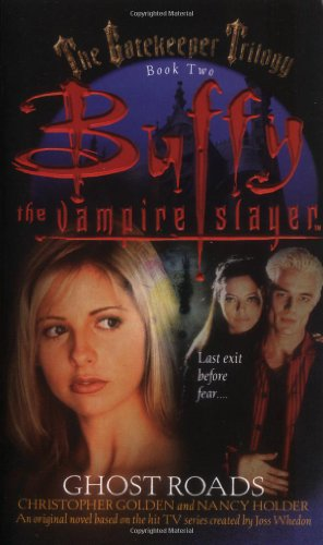 [signed] Ghost Roads (Buffy the Vampire Slayer)