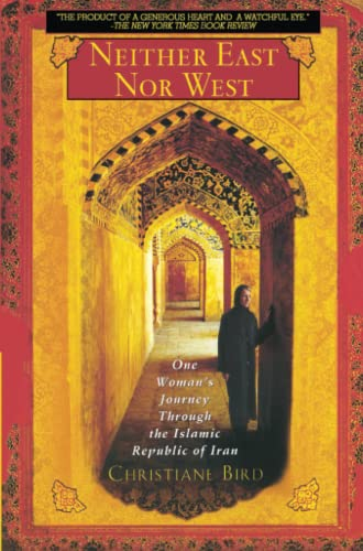 9780671027568: Neither East Nor West: One Woman's Journey Through the Islamic Republic of Iran