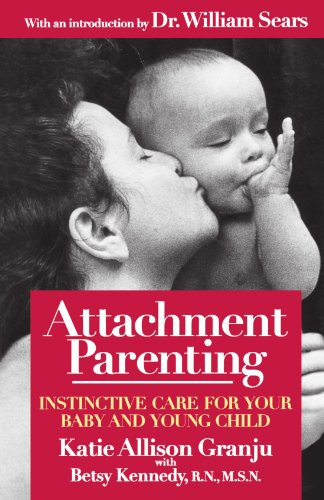9780671027629: Attachment Parenting: Instinctive Care for Your Baby and Young Child